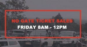 No Gate Ticket Sales Friday 8am to 12pm