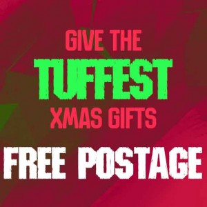 Give the TUFFEST Xmas gift and get Free Postage